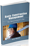 Basic Construction Management: The Superintendent's Job Fifth Edition