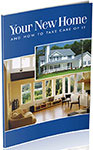Your New Home And How To Take Care Of It